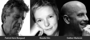 3durch3: Henri Burgaud, Rozalie Hirs, Dalibor Markovic, 27 Oktober 2011