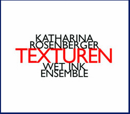 Texturen (music: Katharina Rosenberger; poetry: Rozalie Hirs, Michael Sundue), Wet Ink & Kate Soper, New York