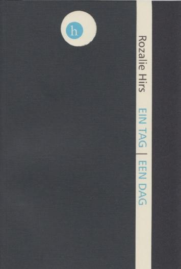 Rozalie Hirs: ein tag (hochroth Verlag, Berlin, 2014) cover