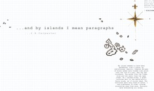 J.R. Carpenter: And by islands I mean paragraphs