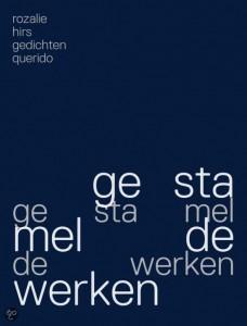 Rozalie Hirs: gestamelde werken (Amsterdam: Querido, 2012)