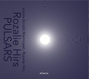 Rozalie Hirs: Pulsars (Amsterdam: Attacca Productions, 2010; sleeve design: FokkeWubbolts)