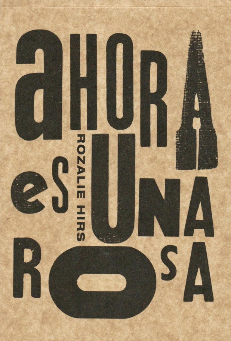 ahora es una rosa (2019) – nueva poesia en español/ nieuwe spaanse dichtbundel